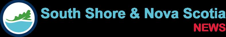 South Shore & Nova Scotia News